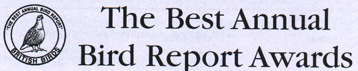 The Annual Best Bird Report Awards as judged by British Birds magazine